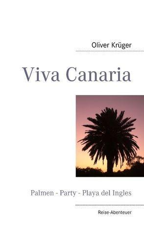 Viva Canaria von Krüger,  Oliver