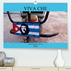 VIVA CHE – Mit Che Guevara auf Tour (Premium, hochwertiger DIN A2 Wandkalender 2021, Kunstdruck in Hochglanz) von von Loewis of Menar,  Henning