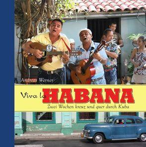 Viva la Habana von Werner,  Andreas