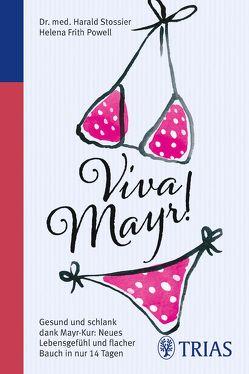 Viva Mayr! von Frith Powell,  Helena, Stossier,  Harald