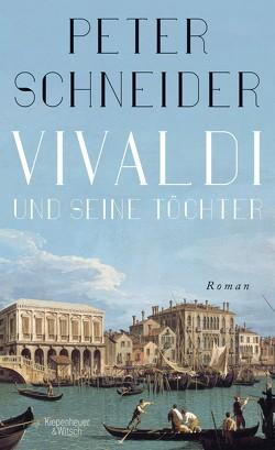 Vivaldi und seine Töchter von Schneider,  Peter