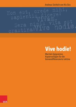 Vive hodie! von Sirchich von Kis-Sira,  Andreas