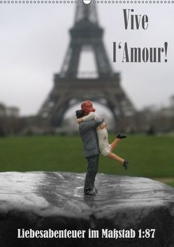 Vive l'Amour – Liebesabenteuer im Maßstab 1:87 (Wandkalender 2019 DIN A2 hoch) von Ochs,  Susanne