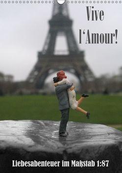 Vive l'Amour – Liebesabenteuer im Maßstab 1:87 (Wandkalender 2019 DIN A3 hoch) von Ochs,  Susanne