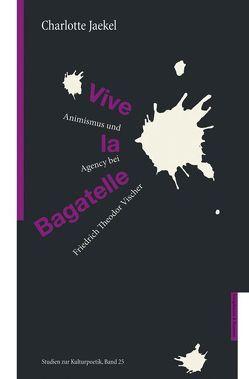 Vive le Bagatelle von Jaekel,  Charlotte