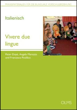 Vivere due lingue von Doyé, Peter, Manazza, Angela, Posillico, Francesca