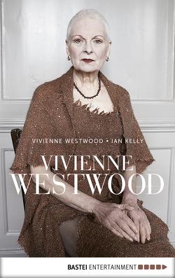 Vivienne Westwood von Kelly,  Ian, Schaefer,  Stefanie, Westwood,  Vivienne