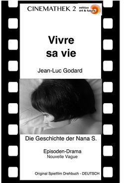 Vivre sa Vie von Godard,  Jean-Luc, Rajszár-Kruse,  Wolf
