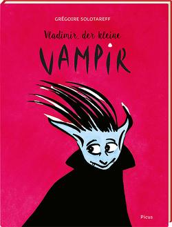 Vladimir, der kleine Vampir von Potyka,  Alexander, Solotareff,  Grégoire