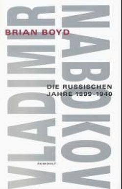 Vladimir Nabokov von Aumüller,  Uli, Baumann,  Sabine, Boyd,  Brian, Locke-Groß,  Ursula, Neff,  Kurt, Wolf,  Hans