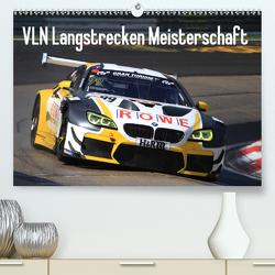 VLN Langstrecken Meisterschaft (Premium, hochwertiger DIN A2 Wandkalender 2021, Kunstdruck in Hochglanz) von Morper,  Thomas