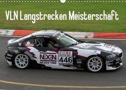 VLN Langstrecken Meisterschaft (Wandkalender 2019 DIN A3 quer) von Morper,  Thomas