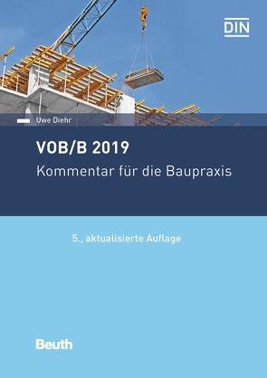 VOB/B 2019 – Buch mit E-Book von Diehr,  Uwe