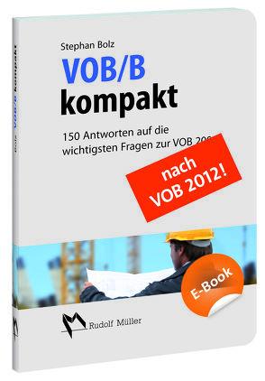 VOB/B kompakt von Bolz,  Stephan