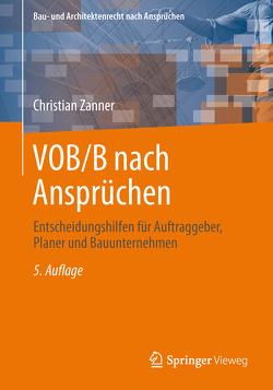 VOB/B nach Ansprüchen von Zanner,  Christian