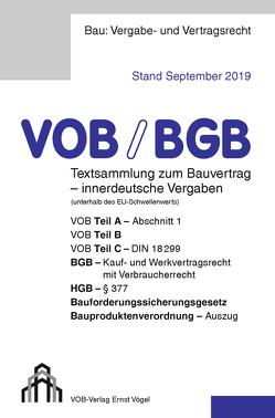 VOB/BGB Textsammlung zum Bauvertrag – innerdeutsche Vergaben (Stand September 2019) von Frikell,  Eckhard, Hofmann,  Olaf