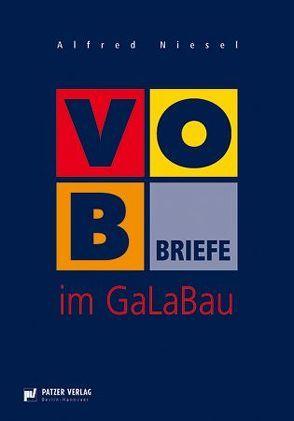 VOB-Briefe im GaLaBau von Niesel,  Alfred
