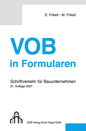 VOB in Formularen von Frikell,  Eckhard, Frikell,  Michael