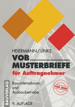 VOB-Musterbriefe für Auftragnehmer von Heiermann,  Wolfgang, Linke,  Liane
