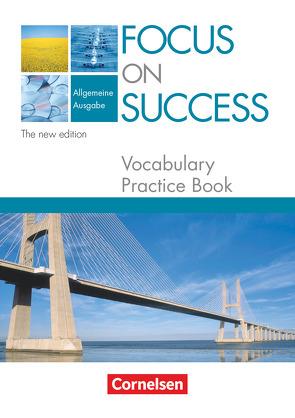 Focus on Success – The new edition – Allgemeine Ausgabe – B1/B2 von Hine,  Elizabeth