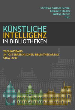 VÖB Tagungsband 34.ÖSTERREICHISCHER BIBLIOTHEKARTAG von Köstner-Pemsel,  Chrstina, Pauser,  Josef, Stumpf,  Markus