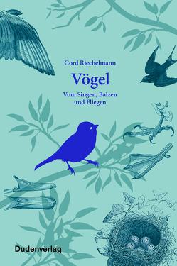 Vögel von Riechelmann,  Cord
