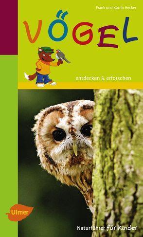 Vögel von Hecker,  Frank und Katrin