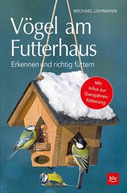 Vögel am Futterhaus von Lohmann,  Michael