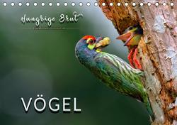 Vögel – Hungrige Brut (Tischkalender 2021 DIN A5 quer) von Roder,  Peter