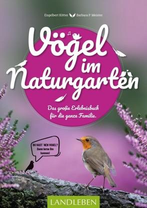 Vögel im Naturgarten von Kötter,  Engelbert, Meister,  Barbara