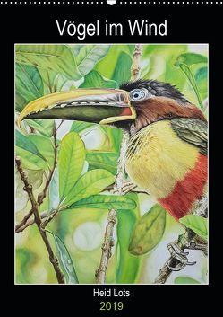 Vögel im Wind (Wandkalender 2019 DIN A2 hoch) von Lots,  Heidi