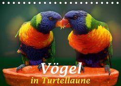 Vögel in Turtellaune (Tischkalender 2019 DIN A5 quer) von Brunner-Klaus,  Liselotte