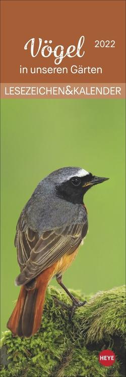Vögel in unseren Gärten Lesezeichen & Kalender 2022 von Heye