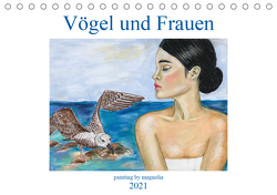 Vögel und Frauen (Tischkalender 2021 DIN A5 quer) von Khrapak,  Natalia