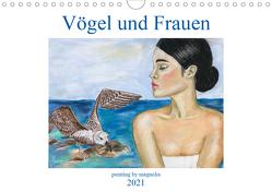 Vögel und Frauen (Wandkalender 2021 DIN A4 quer) von Khrapak,  Natalia