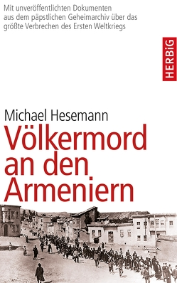 Völkermord an den Armeniern von Hesemann,  Michael