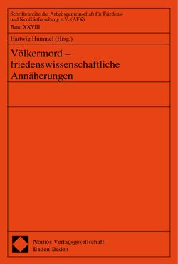 Völkermord – friedenswissenschaftliche Annäherungen von Hummel,  Hartwig