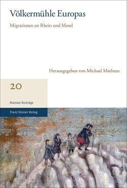 Völkermühle Europas von Matheus,  Michael