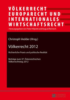 Völkerrecht 2012 von Vedder,  Christoph