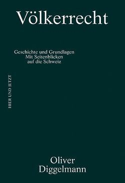 Völkerrecht von Diggelmann,  Oliver