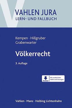 Völkerrecht von Grabenwarter,  Christoph, Hillgruber,  Christian, Kempen,  Bernhard