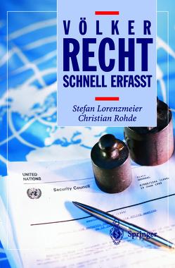 Völkerrecht – Schnell erfasst von Lorenzmeier,  Stefan, Rohde,  Christian