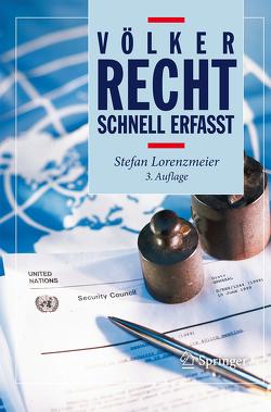Völkerrecht – Schnell erfasst von Lorenzmeier,  Stefan