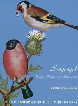 Vögel Mitteleuropas / Singvögel von Fehringer,  O