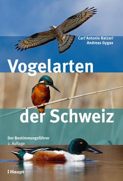 Vogelarten der Schweiz von Balzari,  Carl'Antonio, Gygax,  Andreas