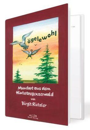 Vögelewohl von Rietzler,  Birgit