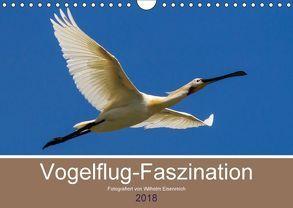 Vogelflug-Faszination (Wandkalender 2018 DIN A4 quer) von Eisenreich,  Wilhelm