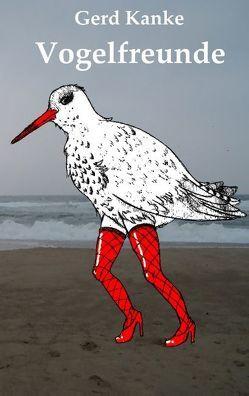 Vogelfreunde von Kanke,  Gerd