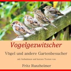 Vogelgezwitscher von Runzheimer,  Fritz
