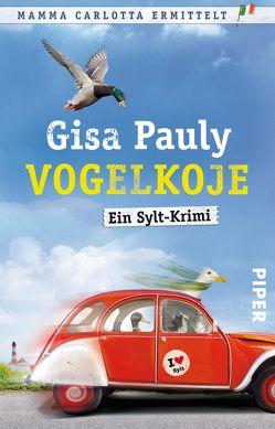 Vogelkoje von Pauly,  Gisa